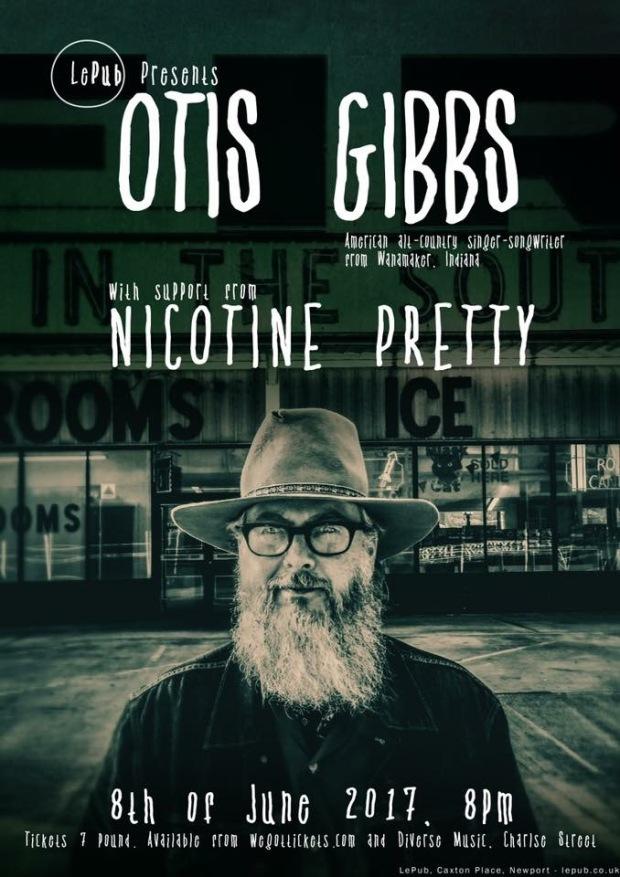 Nicotine Pretty Otis Gibbs Le Pub