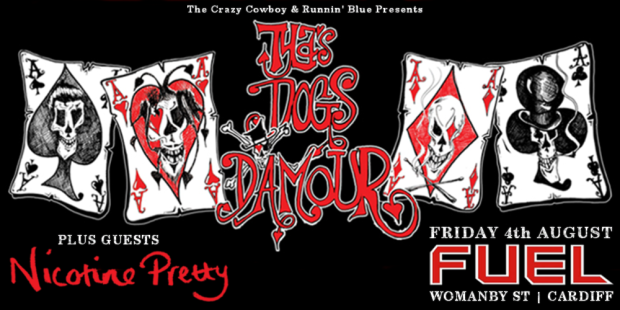 Dogs D'Amour + Nicotine Pretty banner