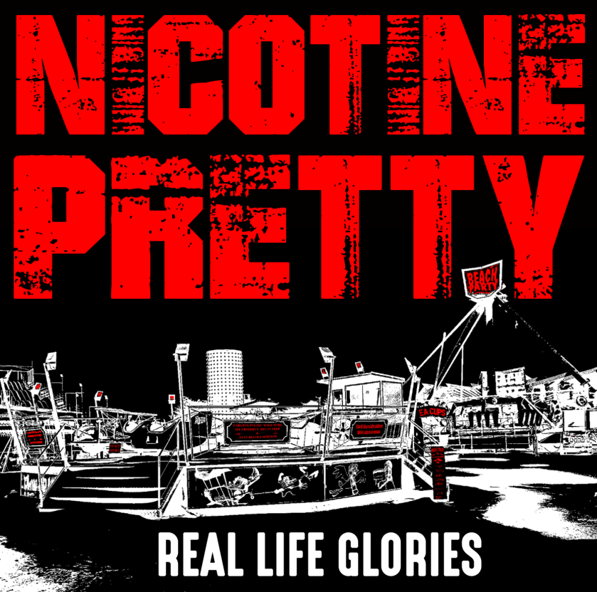 Nicotine Pretty - Real Life Glories E.P. Cover Art