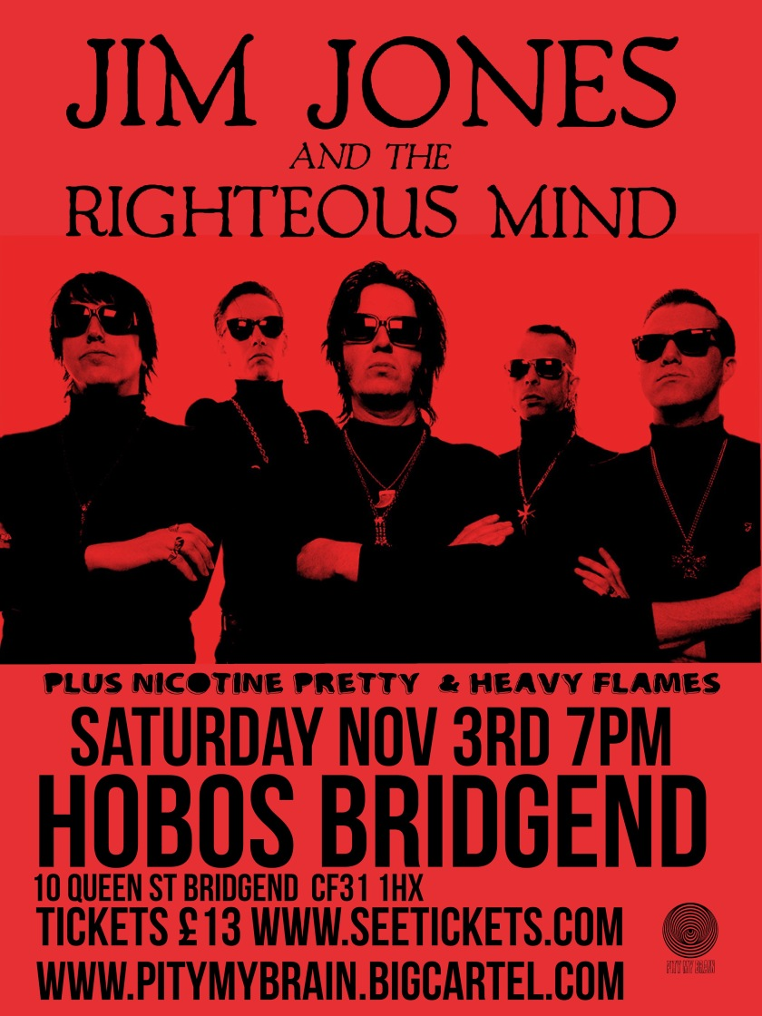 Jim Jones and the Righteous Mind + Nicotine Pretty + Heavy Flames @ Hobos, Bridgend