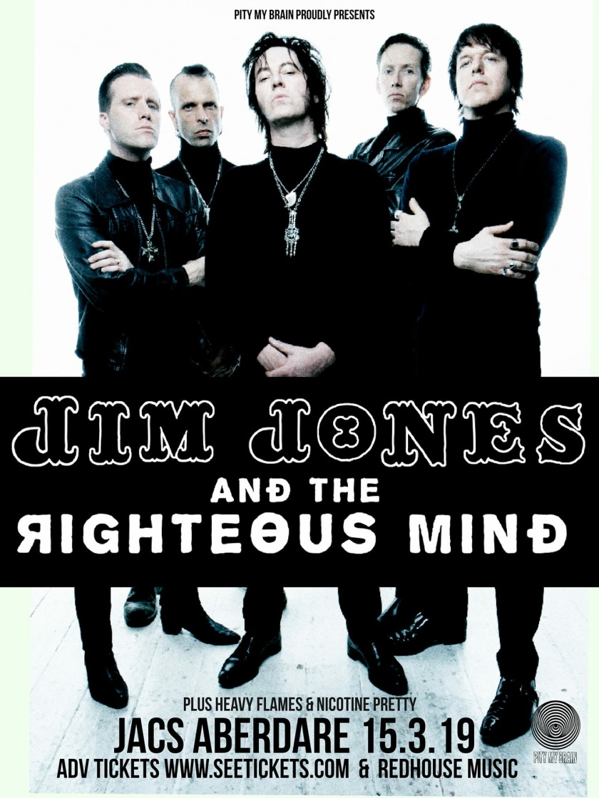Jim Jones and the Righteous Mind + Heavy Flames + Nicotine Pretty @ Jac's, Aberdare